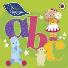 In the Night Garden: ABC, Board book Book