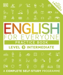 English for Everyone Practice Book Level 3 Intermediate : A Complete Self-Study Programme, Paperback / softback Book