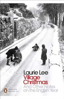 Village Christmas : And Other Notes on the English Year, Paperback Book
