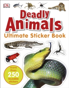 Deadly Animals Ultimate Sticker Book, Paperback Book