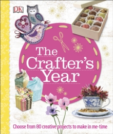 The Crafter's Year, Hardback Book