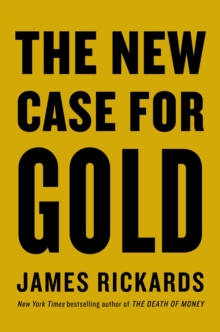 The New Case for Gold, Hardback Book