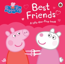 Peppa Pig: Best Friends, Board book Book