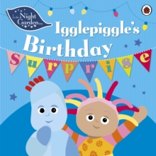 In the Night Garden: Igglepiggle's Birthday Surprise, Paperback Book