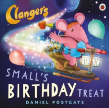Clangers: Small's Birthday Treat, Paperback Book