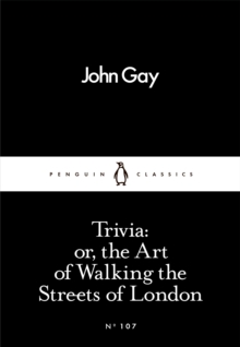 Trivia: or, the Art of Walking the Streets of London, Paperback / softback Book