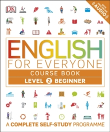 English for Everyone Course Book Level 2 Beginner : A Complete Self-Study Programme, Paperback / softback Book