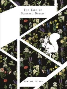 The Tale of Squirrel Nutkin, Hardback Book