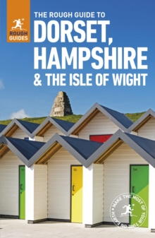 The Rough Guide to Dorset, Hampshire & the Isle of Wight, Paperback Book