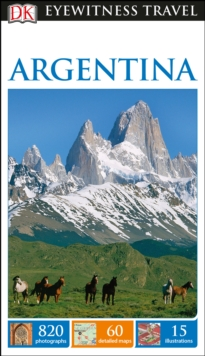DK Eyewitness Travel Guide Argentina, Paperback Book
