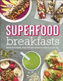 Superfood Breakfasts, Hardback Book