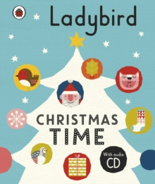 Ladybird Christmas Time: Treasury and Audio CD, Hardback Book