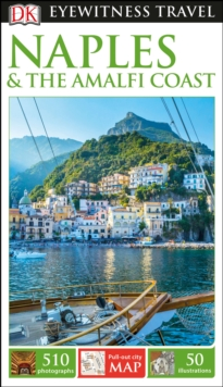 DK Eyewitness Travel Guide Naples and the Amalfi Coast, Paperback / softback Book