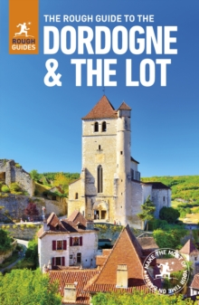 The Rough Guide to The Dordogne & The Lot - Dordogne Guide Book, Paperback Book