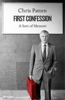 First Confession : A Sort of Memoir, Hardback Book