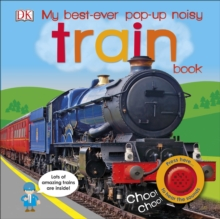 My Best-Ever Pop-Up Noisy Train Book, Board book Book