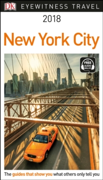 DK Eyewitness Travel Guide New York City : 2018, Paperback / softback Book