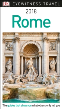 DK Eyewitness Travel Guide Rome, Paperback Book