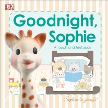 Goodnight, Sophie : A Touch and Feel Book, Board book Book