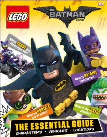 The LEGO (R) BATMAN MOVIE The Essential Guide, Hardback Book