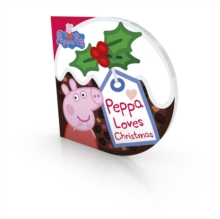 Peppa Pig: Peppa Loves Christmas, Board book Book