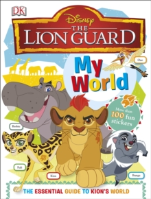My World Disney The Lion Guard, Hardback Book