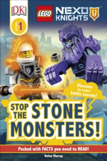 LEGO (R) NEXO KNIGHTS Stop the Monsters!, Hardback Book