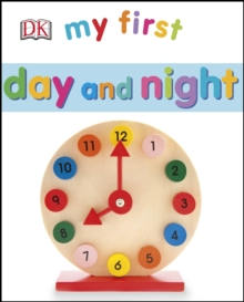 My First Day and Night, Board book Book