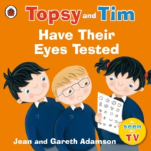 Topsy and Tim: Have Their Eyes Tested, Paperback Book