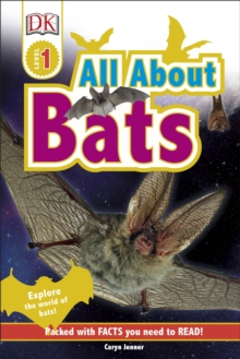 All About Bats : Explore the world of bats!, Hardback Book