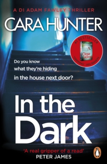 In The Dark : from the Sunday Times bestselling author of Close to Home, Paperback / softback Book