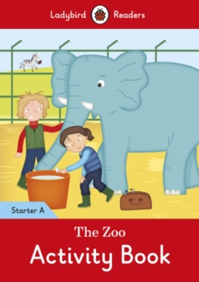 The Zoo Activity Book - Ladybird Readers Starter Level A, Paperback / softback Book