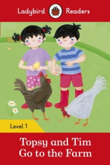 Topsy and Tim: Go to the Farm - Ladybird Readers Level 1, Paperback / softback Book