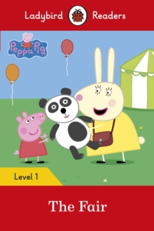 Peppa Pig: The Fair - Ladybird Readers Level 1, Paperback Book