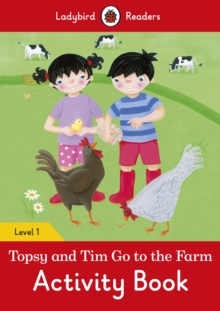 Topsy and Tim: Go to the Farm Activity Book - Ladybird Readers Level 1, Paperback / softback Book