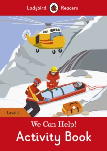 We Can Help! Activity Book - Ladybird Readers Level 2, Paperback / softback Book