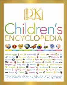 DK Children's Encyclopedia : The Book that Explains Everything, Hardback Book