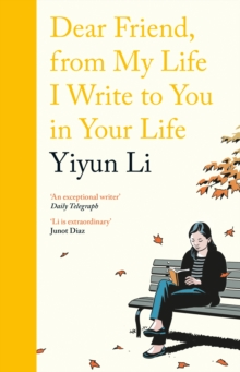Dear Friend, from My Life I Write to You in Your Life, Hardback Book