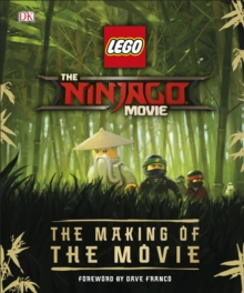 The LEGO (R) NINJAGO (R) Movie (TM) The Making of the Movie, Hardback Book
