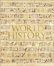 World History : From the Ancient World to the Information Age, Hardback Book
