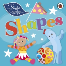 In the Night Garden: Shapes, Board book Book