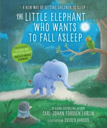 The Little Elephant Who Wants to Fall Asleep : A New Way of Getting Children to Sleep, eAudiobook MP3 eaudioBook