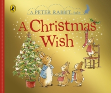 Peter Rabbit: A Christmas Wish, Board book Book