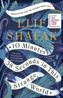 10 Minutes 38 Seconds in this Strange World, Hardback Book