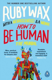 How to Be Human : The Manual, Paperback / softback Book