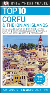 DK Eyewitness Top 10 Corfu and the Ionian Islands, Paperback / softback Book