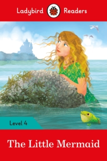 The Little Mermaid - Ladybird Readers Level 4, Paperback / softback Book