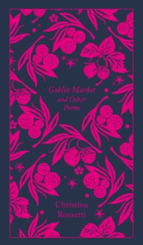 Goblin Market and Other Poems, Hardback Book