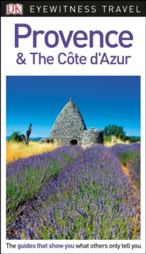 DK Eyewitness Travel Guide Provence and the Cote d'Azur, Paperback Book
