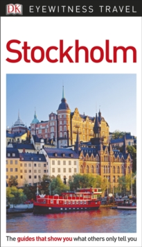 DK Eyewitness Travel Guide Stockholm, Paperback Book